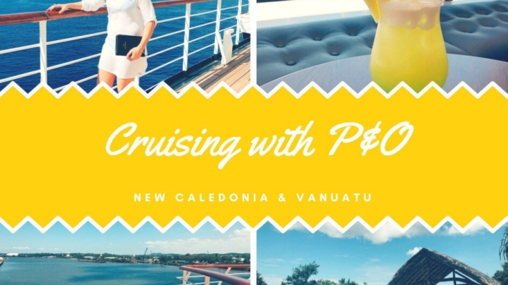 Cruising with P&O – New Caledonia & Vanuatu